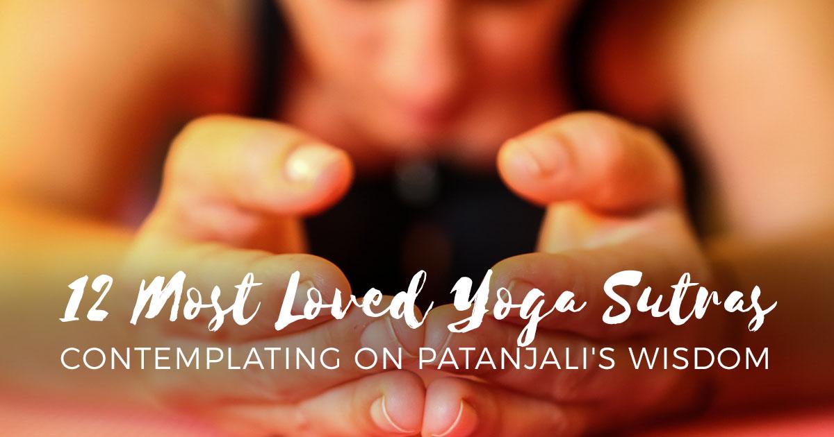 12 Most Loved Yoga Sutras Yogaclassplan Com